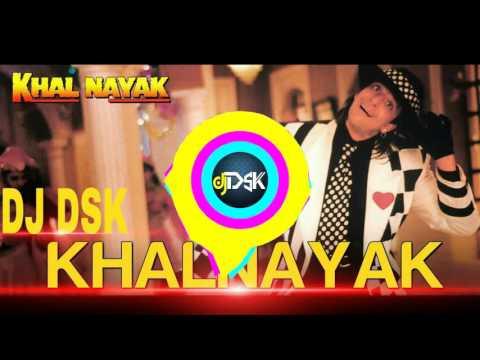 khalnayak Mix DJ DSK