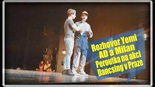 Milan Peroutka a Yemi AD parádní rozhovor na akci Dancsing Divadlo Hybernia Praha 2017