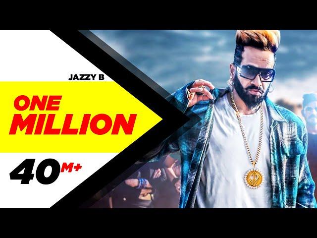One Million (Full Video) |  Jazzy B ft. DJ Flow | Latest Punjabi Song 2018 | Speed Records