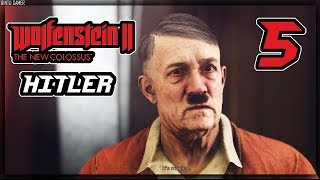 Lets Meet HITLER - Wolfenstein II The New Colossus Live Part - 5