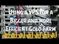 How to use a VPS for a Bigger and more Efficient Gold Farm (2015)