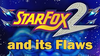 Star Fox 2 and its Flaws