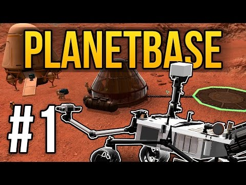 Planetbase Gameplay - Ep. 1 - SPACE COLONY ★ Let's Play Plan