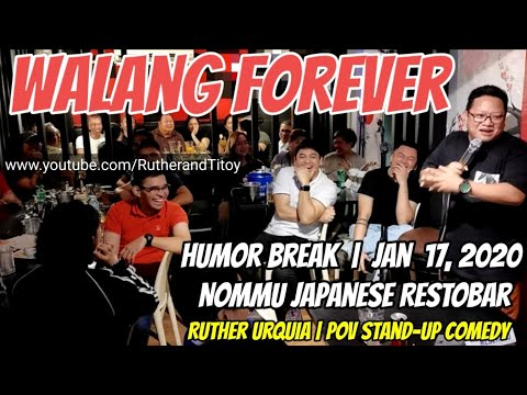 Walang Forever | Ruther Urquia Stand-Up Comedy | Pinoy Christian Comedian | Ruther and Titoy