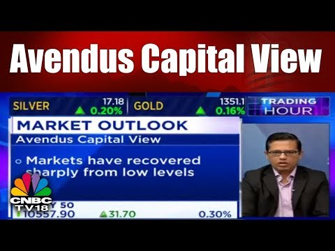 Market Outlook: Avendus Capital View | Trading Hour | CNBC TV18