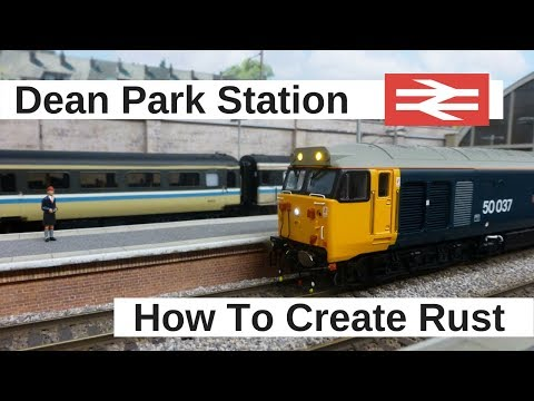 Dean Park Station Video 137 - How to Model Rust
