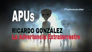 """La """"Advertencia"""" extraterrestre para el futuro: RICARDO GONZÁLEZ @yohanandiaz"""