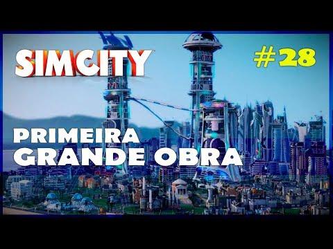 🏡🏢 Iniciando a Primeira Grande Obra! SimCity Gameplay PT BR #28 [Português] [PT-BR]
