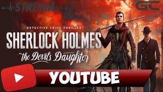 ШЕРЛОК ХОЛМС И СТРИМЕР КАТЯ в игре Sherlock Holmes: The Devil's Daughter (PS4)