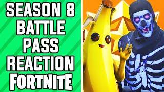 FORTNITE SEASON 8 BATTLE PASS REACTION! - Fortnite Battle Royale (Fortnite Season 8 Reaction)