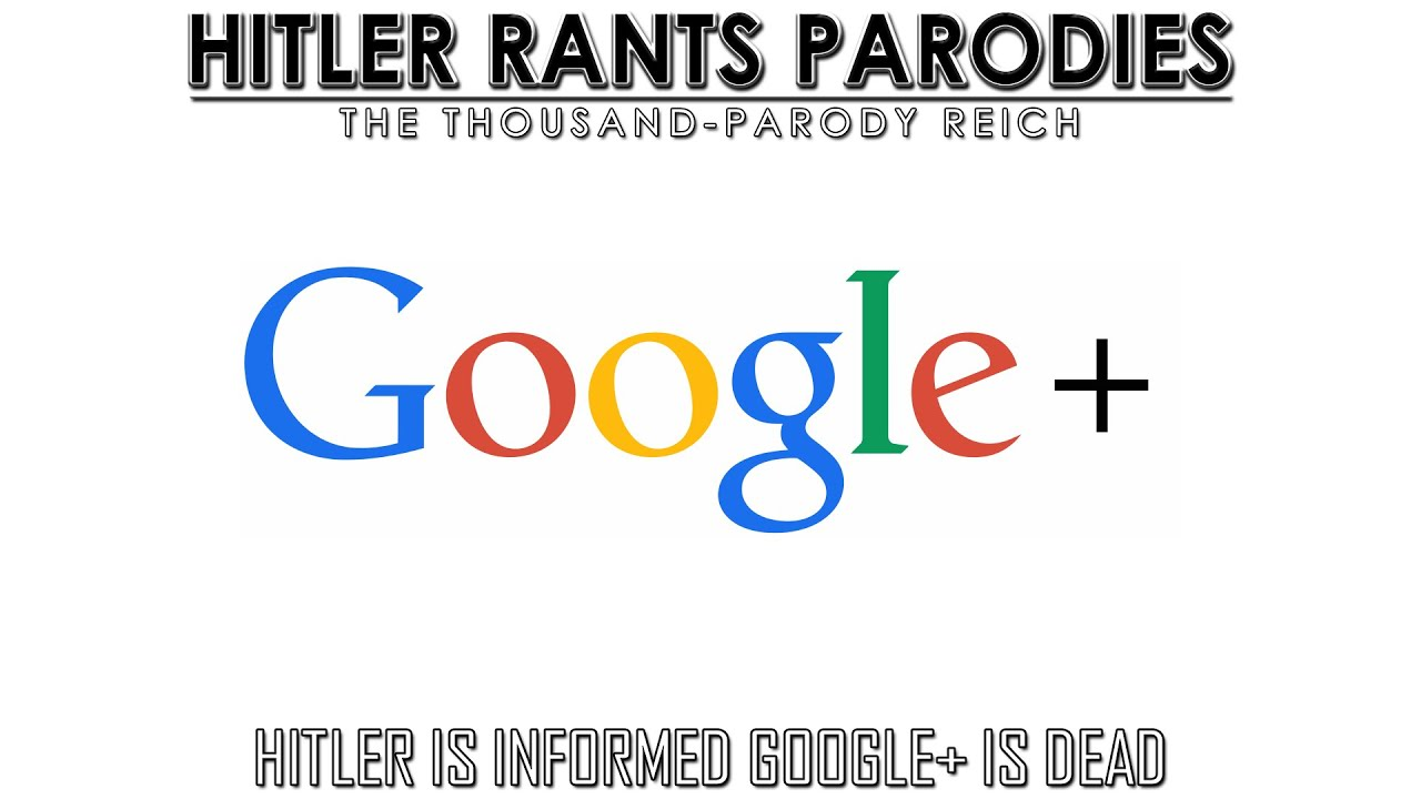 Hitler is informed Google+ is dead