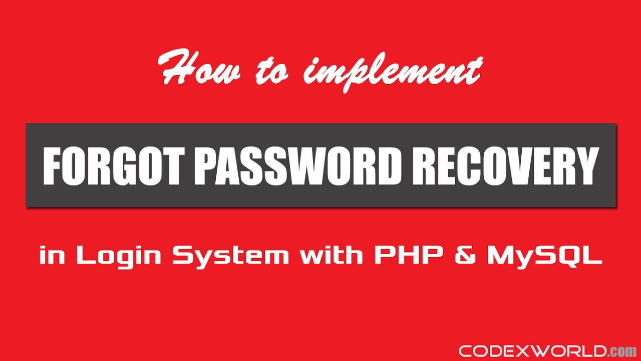 Forgot Password Recovery in Login System with PHP and MySQL