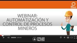 Webinar Automatización de Procesos Mineros