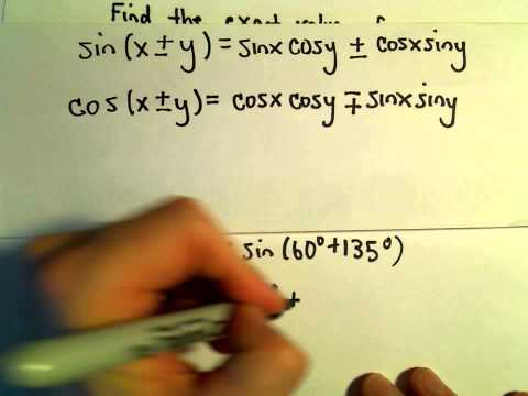 Sum and Difference Identities for Sine and Cosine, More Examples #1