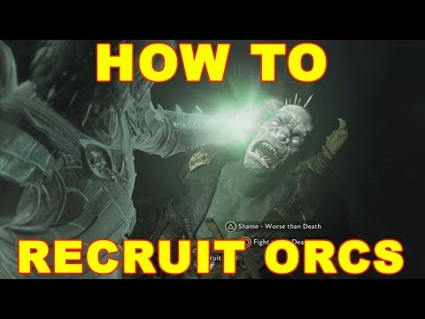 Shadow of War: How to Recruit Orcs to Your Army
