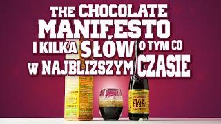 The Chocolate Manifesto i kilka słów o tym, co w najbliższym czasie