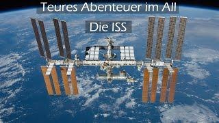 Teures Abenteuer im All - Die ISS | Doku