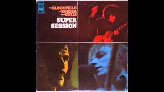 Mike Bloomfield Al Kooper Stephen Stills ‎– Super Session - Man