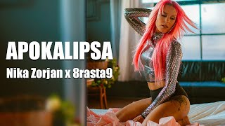 NIKA ZORJAN x 8RASTA9 - APOKALIPSA (Official Music Video)