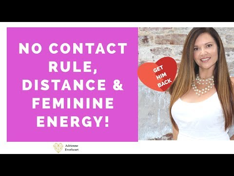 no-contact-rule-&-distance-|-get-him-back-faster-with-feminine-energy-expert-adrienne-everheart