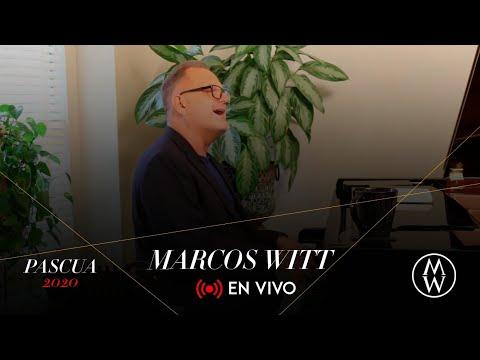 Marcos Witt En Vivo desde Houston - Pascua 2020