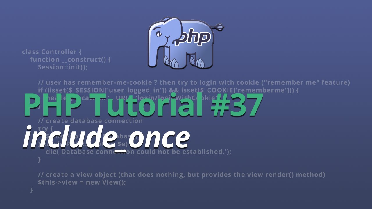 PHP Tutorial - #37 - include_once