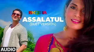 Assalatul ( Duet Version ) Full Audio | Richa Chadha | Neil Nitin Mukesh