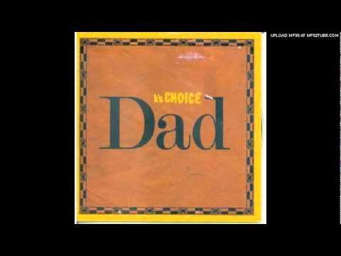 Ks Choice - Dad