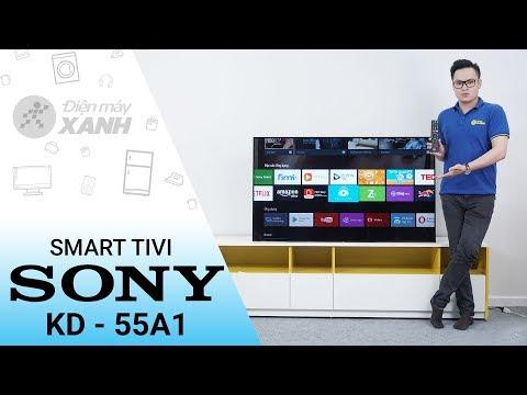 Android Tivi OLED Sony 4K KD-55A1 - Phong độ Là Nhất Thời đẳng Cấp Là Mãi Mãi | Điện Máy XANH