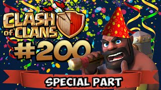 CLASH OF CLANS #200 ★ SPECIAL PART ★ Let's Play Clash of Clans