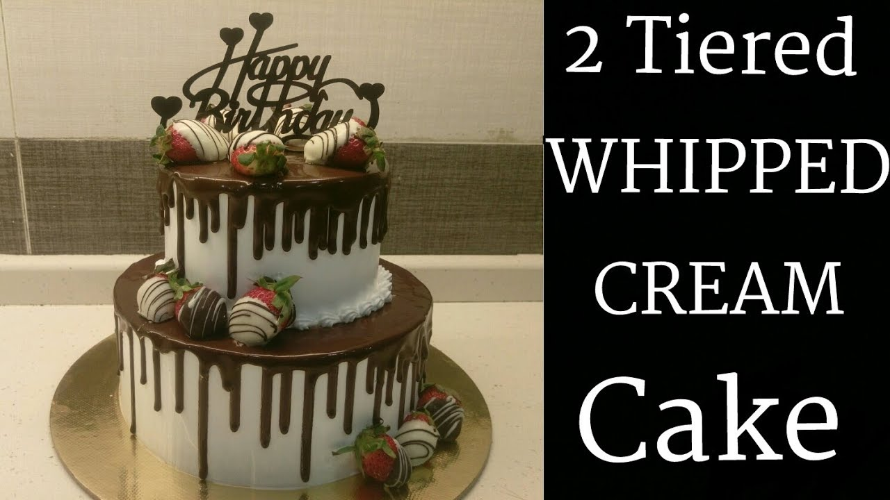 How To Make A 2 Tiered Whipped Cream Cake How To Stack A Two Tiered Whipped Cream Cake Youtube