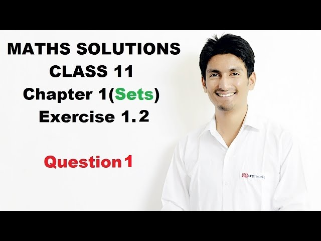 Sets (Set Theory) Chapter 1 Exercise 1.2 Question 1 Class 11 NCERT (CBSE)  Maths Solutions