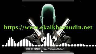 Gong 2000   - Lagu Kaki Tangan Setan