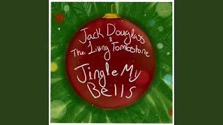 Jingle My Bells (feat. Jack Douglass)