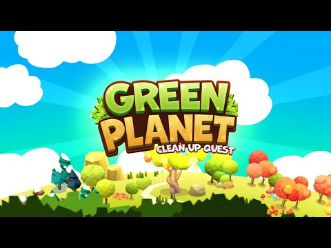 Green Planet : Clean Up Quest Official Trailer (English)