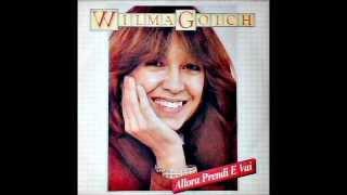 Wilma Goich - Allora prendi e vai