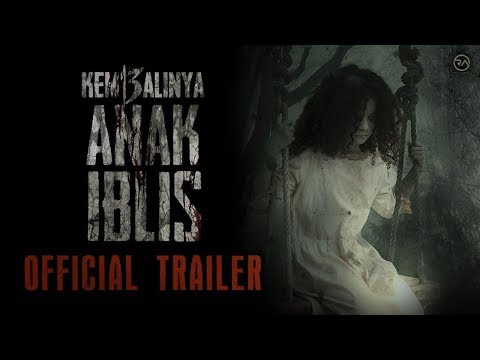OFFICIAL TRAILER - KEMBALINYA ANAK IBLIS (2019)