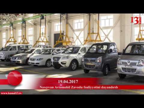 Naxçıvan Avtomobil Zavodu (NAZ) fəaliyyətini dayandırıb