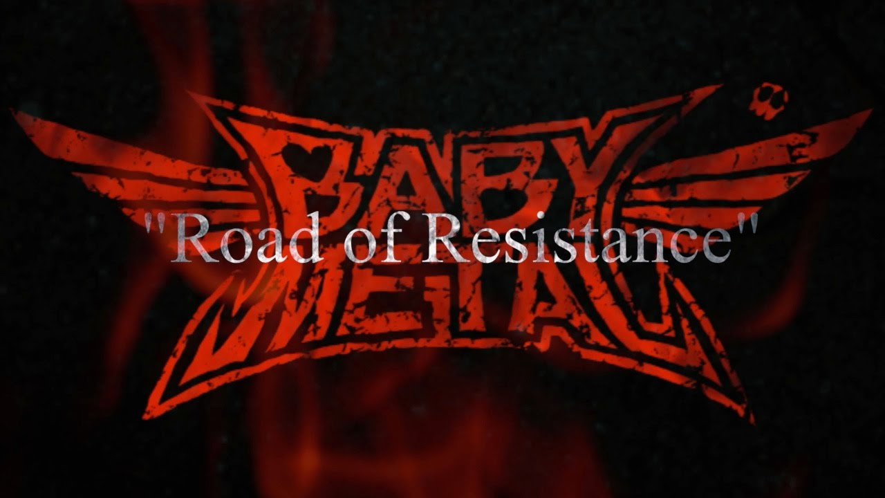 BABYMETAL - Road of Resistance - Trailer
