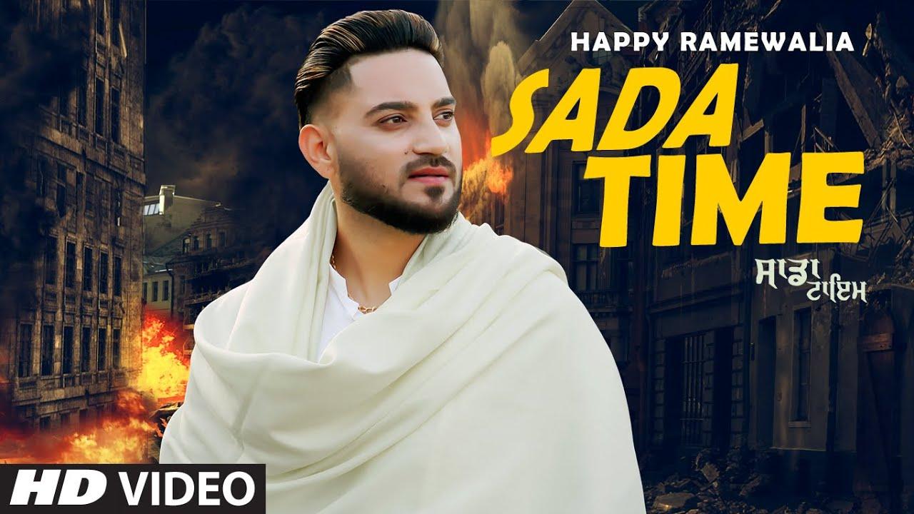 Sada Time Lyrics Happy Ramewalia