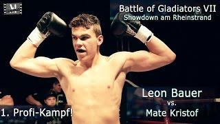 Battle VII - Leon Bauer´s 1. Profi-Kampf! -- Offizieller Mitschnitt --