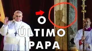 Papa Francisco é o papa do fim do mundo - E SE FOR VERDADE