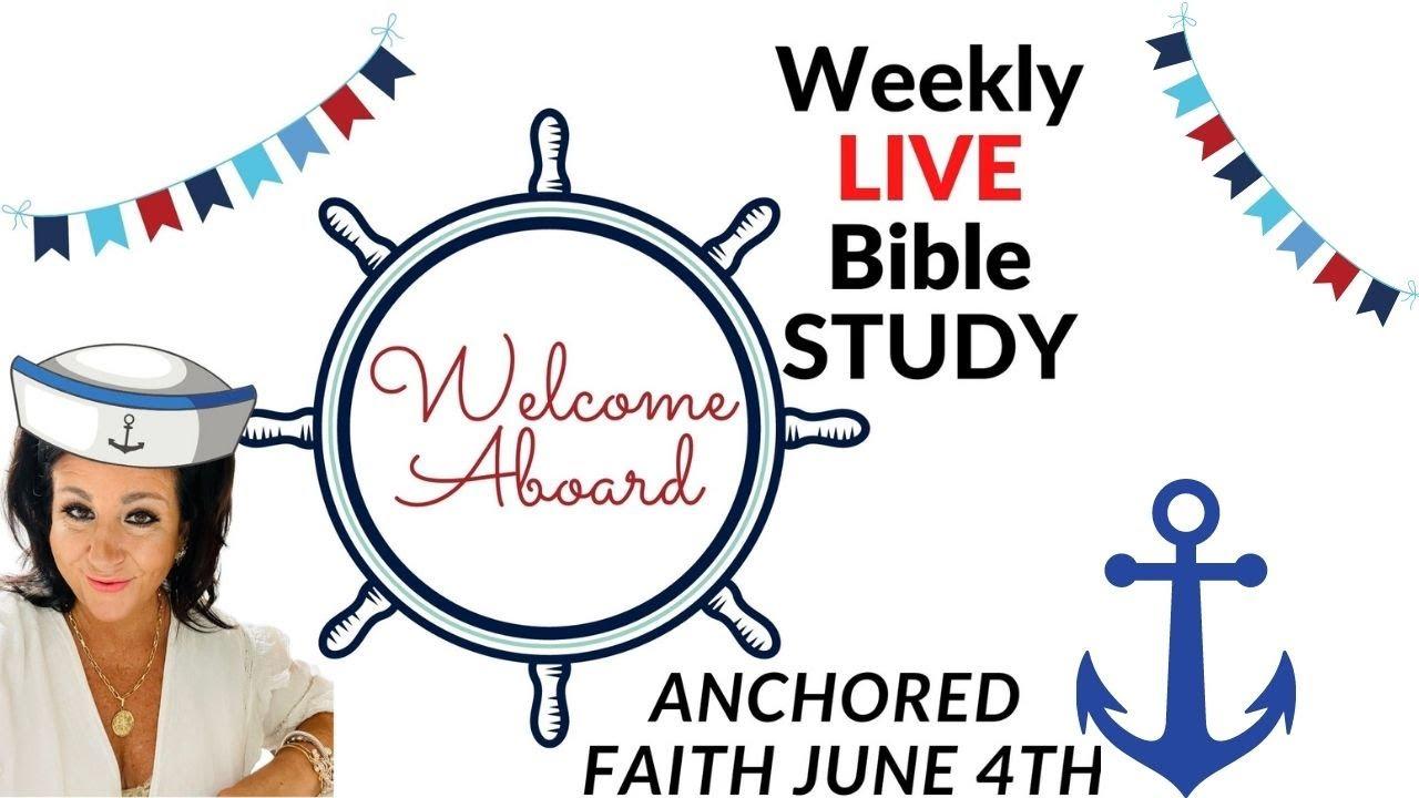 JUNE BIBLE STUDY : ANCHORED FAITH