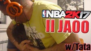 DA LI JE MOGUĆE !? NBA 2K17 w/Tata
