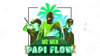 mc men   papi flow  version audio