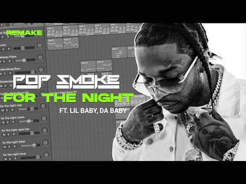 """How """"For The Night"""" by Pop Smoke ft. Lil Baby, DaBaby was made (IAMM Remake)"""