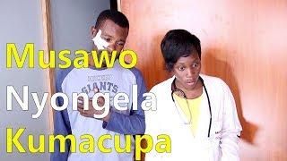 Musawo  Nyongela  Kumacupa - Ugandan Comedy skits.