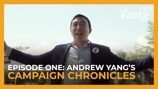 Andrew Yang's Campaign Chronicles Ep. 1