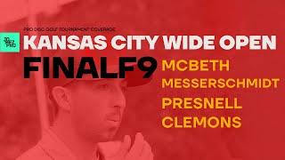 2019 KCWO | FINALF9 | McBeth, Messerschmidt, Clemons, Presnell