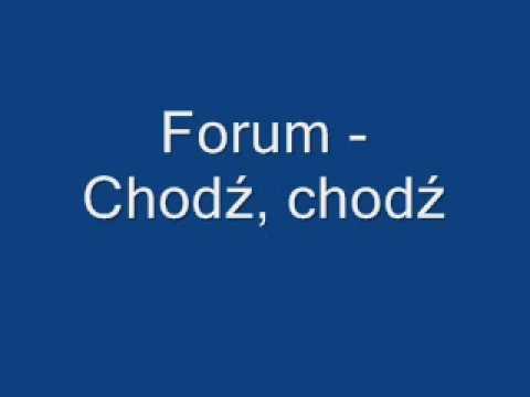 Forum - Chodź,